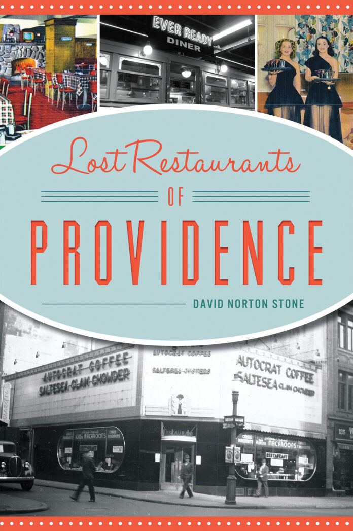 """GOT IT COVERED: The 2019 book """"Lost Restaurants of Providence"""" is a reminder that groupings of restaurant closings have happened before the COVID-19 pandemic."""