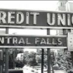 THE SIGN outside the credit union's old headquarters in Central Falls, in 1955. /