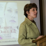 Sara Laschever, co-author of Women Don't Ask, came and spoke at a Leading Women's meeting last week. /