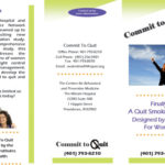 COMMIT TO QUIT, run by The Miriam Hospital, is part of a comprehensive study aimed at getting women to stop smoking. /