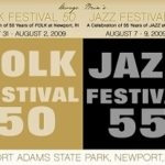 BOTH FESTIVALS will be held at Fort Adams State Park in Newport, jazz and folk festival founder George T. Wein says on his new www.NewFestivalProductions.com. /