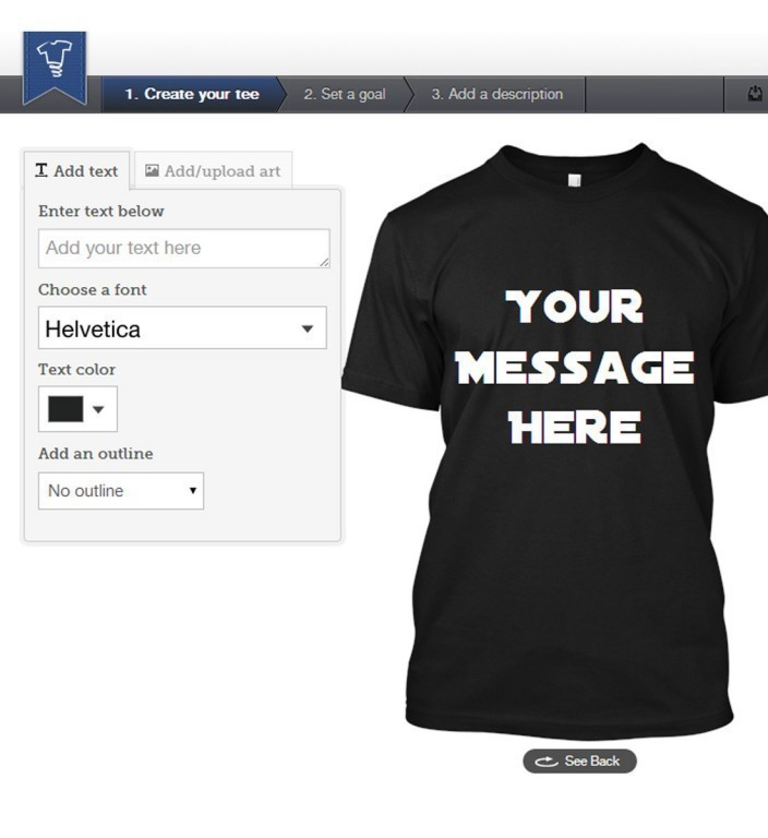 TEESPRING, which allows people to design and sell their own T-shirts, has raised $35 million in venture capital from Silicon Valley investors. / COURTESY TEESPRING