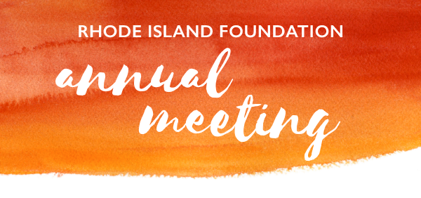 THE RHODE ISLAND FOUNDATION will honor the Champlin Foundation, the Center for Women and Enterprise, the Rhode Island Society of CPAs and the Frederick B. Wilcox family at their annual meeting this year. / COURTESY RHODE ISLAND FOUNDATION