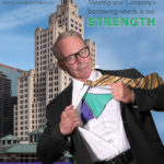 IN A NEW ADVERTISEMENT, The Business Development Co. likens its president, Peter C. Dorsey, to Superman. / COURTESY THE BUSINESS DEVELOPMENT CO.