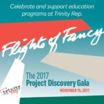 TRINITY REPERTORY COMPANY will host its Flights of Fancy: The 2017 Project Discovery Gala on Nov. 17 in the Textron Airplane Hangar in Warwick. / COURTESY TRINITY REPERTORY COMPANY
