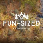 """THE R.I. COMMERCE CORP. launched a new tourism marketing campaign in November touting Rhode Island as """"Fun-Sized."""" / COURTESY R.I. COMMERCE CORP."""