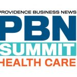 THE PBN SPRING HEALTH CARE Summit addressed a multitude of problems, developments and strengths in the Rhode Island health care market.