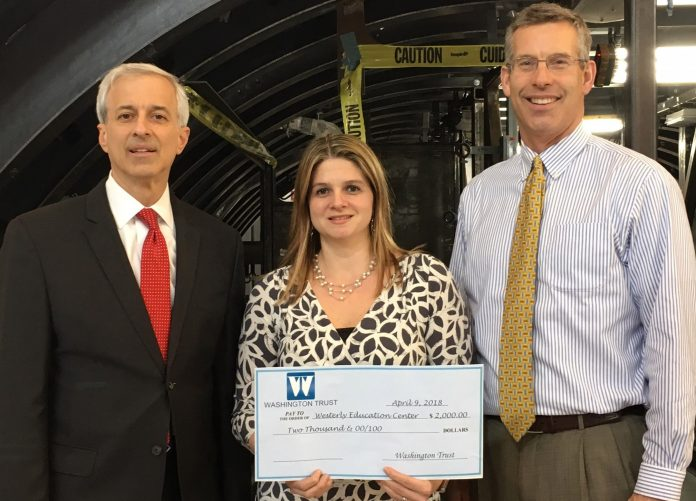 THE WESTERLY EDUCATION CENTER recently received a $2,000 grant from The Washington Trust Charitable Foundation. From left, Dennis L. Algiere, senior vice president, chief compliance officer and director of community affairs for The Washington Trust Co.; Amy Grzybowski, executive director, Westerly Education Center; and Edward O.