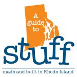 "PBN IS PLANNING OCTOBER publication for ""A guide to Stuff made and built in Rhode Island."""