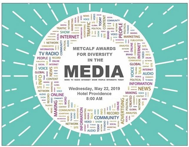 RHODE ISLAND for Community & Justice has announced the winners of the 2019 Metcalf Diversity in the Media Awards. / COURTESY RHODE ISLAND FOR COMMUNITY & JUSTICE